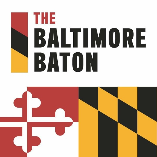 The Baltimore Baton